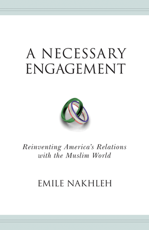 Nakhleh - A Necessary Engagement Book jacket