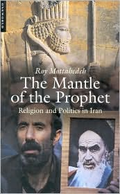 Mantle of the Prophet Roy Mattahedeh 14684074