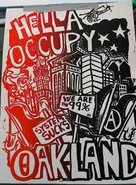 Oakland Occupy Wall St hella occupy