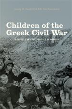 Children of the Greek Civil War 9780226135991