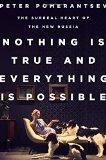 Pomerantzev Nothing is True. . .51XEYjItgzL._SL160_