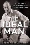 The Ideal Man Jim Thompson and the American Way of War